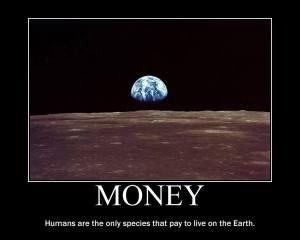 Money on Earth